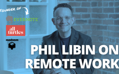 TRL 086: Phil Libin Founder of Evernote on Launching mmhmm, Remote Work, and The Future of Work Post-COVID