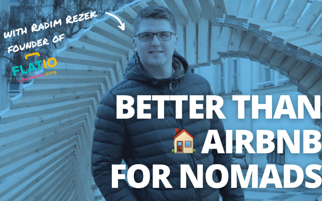 TRL 089: Flatio – The Best Place to Find a Home as a Digital Nomad with Radim Rezek