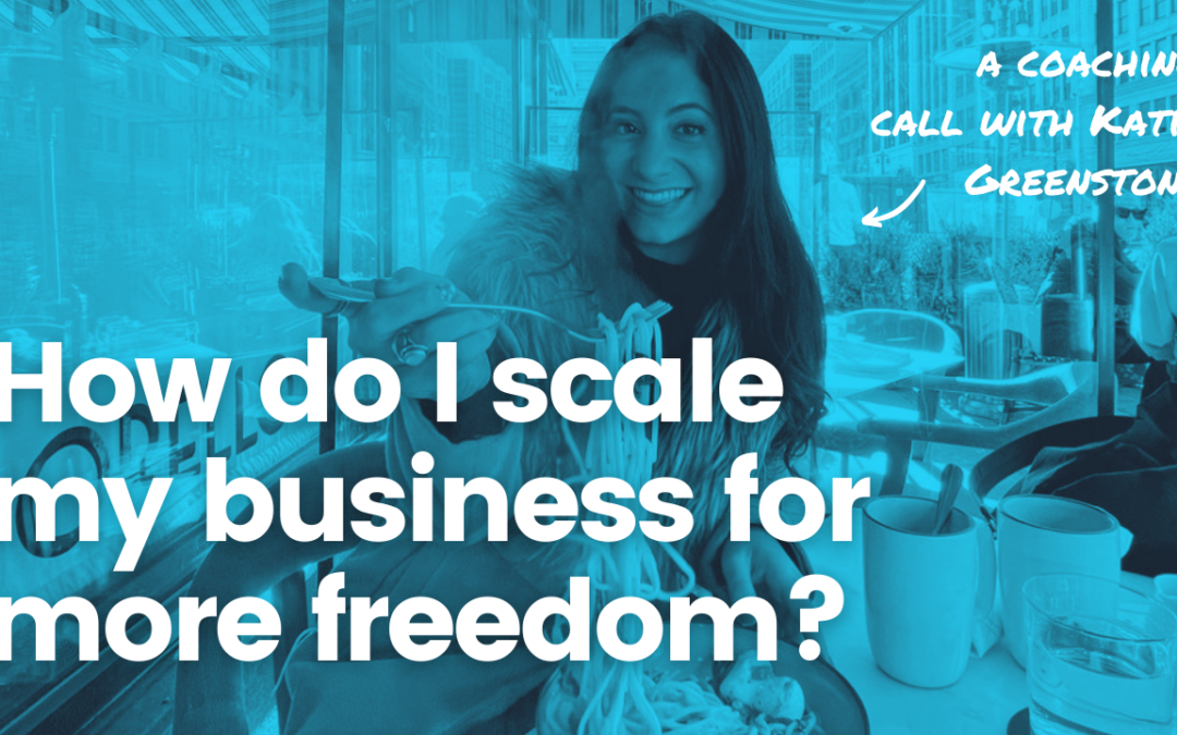 """TRL 106: Coaching Call – """"How Do I Scale My Agency and Enable My Dream Lifestyle?"""" with Katie Greenstone"""